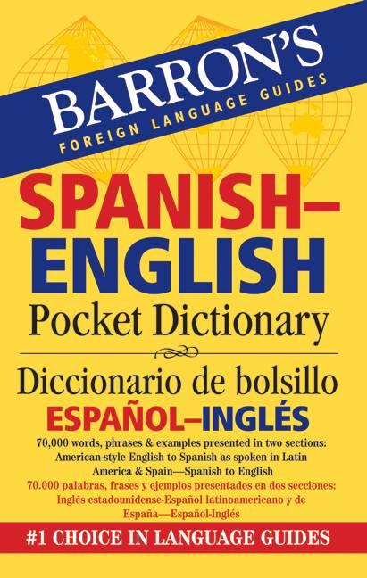 Barron's Spanish-English Pocket Dictionary / Diccionario de Bolsillo Espanol-Ingles (Paperback)