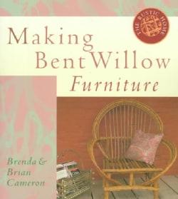 Making Bent Willow Furniture (Paperback)