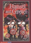 Hansel and Gretel: The Graphic Novel (Paperback)