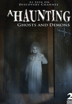 A Haunting: Ghosts & Demons (DVD)