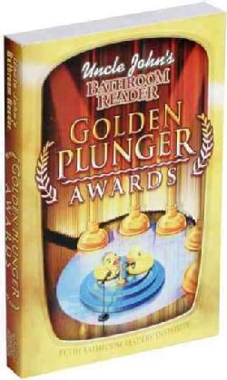 Uncle John's Bathroom Reader Golden Plunger Awards (Paperback)