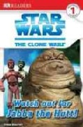 Watch Out for Jabba the Hutt! (Paperback)