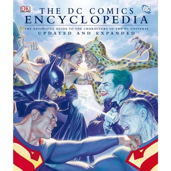 The DC Comics Encyclopedia: The Definitive Guide to the Characters of the Dc Universe (Hardcover)