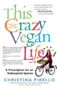This Crazy Vegan Life (Paperback)