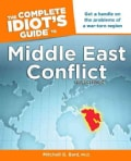 The Complete Idiot's Guide to Middle East Conflict (Paperback)
