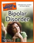 The Complete Idiot's Guide to Bipolar Disorder (Paperback)