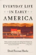Everyday Life in Early America (Paperback)