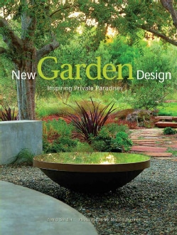 New Garden Design: Inspiring Privatee Paradises (Hardcover)