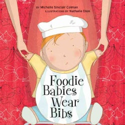 Foodie Babies Wear Bibs (Board book)