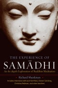 The Experience of Samadhi: An In-depth Exploration of Buddhist Meditation (Paperback)