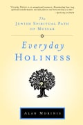Everyday Holiness: The Jewish Spiritual Path of Mussar (Paperback)