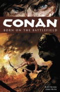 Conan: Born on the Battlefield (Paperback)