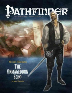 Pathfinder Second Darkness: The Armageddon Echo, Adventure Path Part 3 of 6 (Paperback)