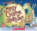 Merry Christmas, Stinky Face (Board book)