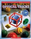 Walter Wick's Optical Tricks (Hardcover)