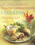 Joslin Diabetes Healthy Carbohydrate Cookbook (Paperback)