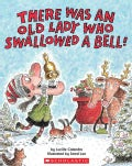 There Was An Old Lady Who Swallowed A Bell! (Paperback)