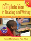 Complete Year in Reading and Writing, Kindergarten: Daily Lessons, Monthly Units, Yearlong Calendar