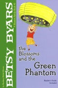 The Blossoms and the Green Phantom (Paperback)
