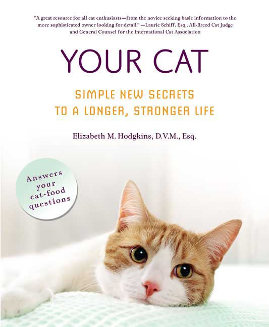 Your Cat: Simple New Secrets to a Longer, Stronger Life (Paperback)