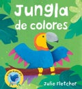 Jungla de Colores/ Jungle Colors (Board book)