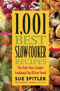 1,001 Best Slow-Cooker Recipes: The Only Slow-Cooker Cookbook You'll Ever Need (Paperback)