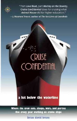Cruise Confidential: A Hit Below the Waterline (Paperback)