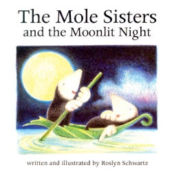 The Mole Sisters and the Moonlit Night (Paperback)