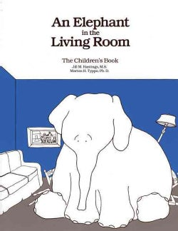 Elephant in the Living Room: The Children's Book (Paperback)