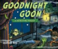 Goodnight Goon: A Petrifying Parody (Hardcover)