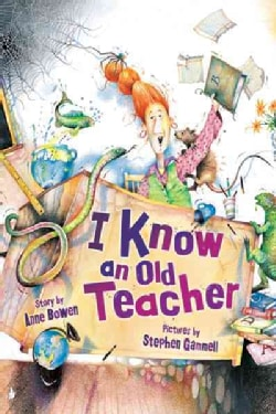 I Know an Old Teacher (Hardcover)