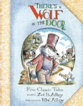 There's a Wolf at the Door (Hardcover)