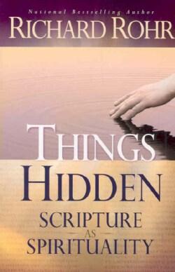 Things Hidden: Scripture As Spirituality (Paperback)