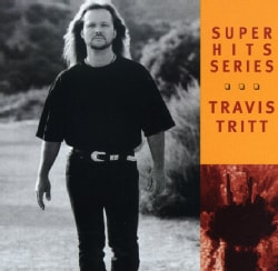 Travis Tritt - Super Hits