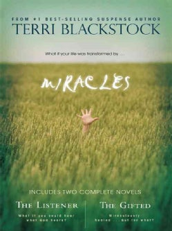 Miracles: Includes 2 Complete Novels : The Listener/ The Gifted (Paperback)