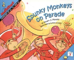Spunky Monkeys on Parade: Counting by 2's, 3's, and 4's (Paperback)