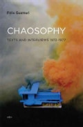 Chaosophy: Texts and Interviews 1972-1977 (Paperback)