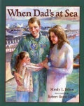 When Dad's At Sea (Paperback)