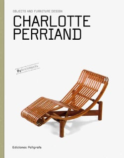 Charlotte Perriand: Objects and Furniture Design (Hardcover)