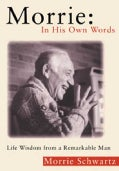 Morrie In His Own Words (Paperback)