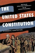The United States Constitution: A Graphic Adaptation (Paperback)