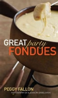 Great Party Fondue (Hardcover)