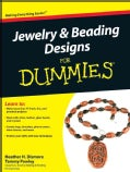 Jewelry & Beading Designs For Dummies (Paperback)