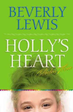 Holly's Heart: Collection Three (Paperback)