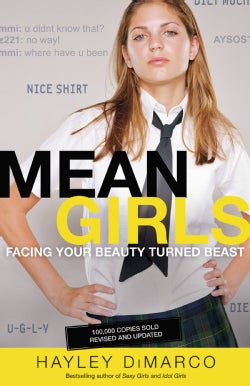 Mean Girls: Facing Your Beauty Turned Beast (Paperback)