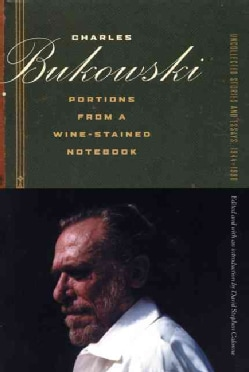 Portions from a Wine-Stained Notebook: Uncollected Stories and Essays, 1944-1990 (Paperback)