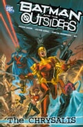 Batman and the Outsiders 1: The Chrysalis (Paperback)