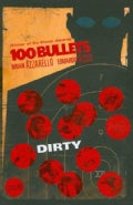 100 Bullets 12: Dirty (Paperback)