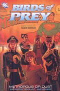 Birds of Prey: Metropolis or Dust (Paperback)