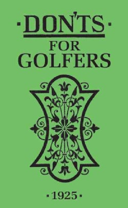 Don'ts for Golfers (Hardcover)